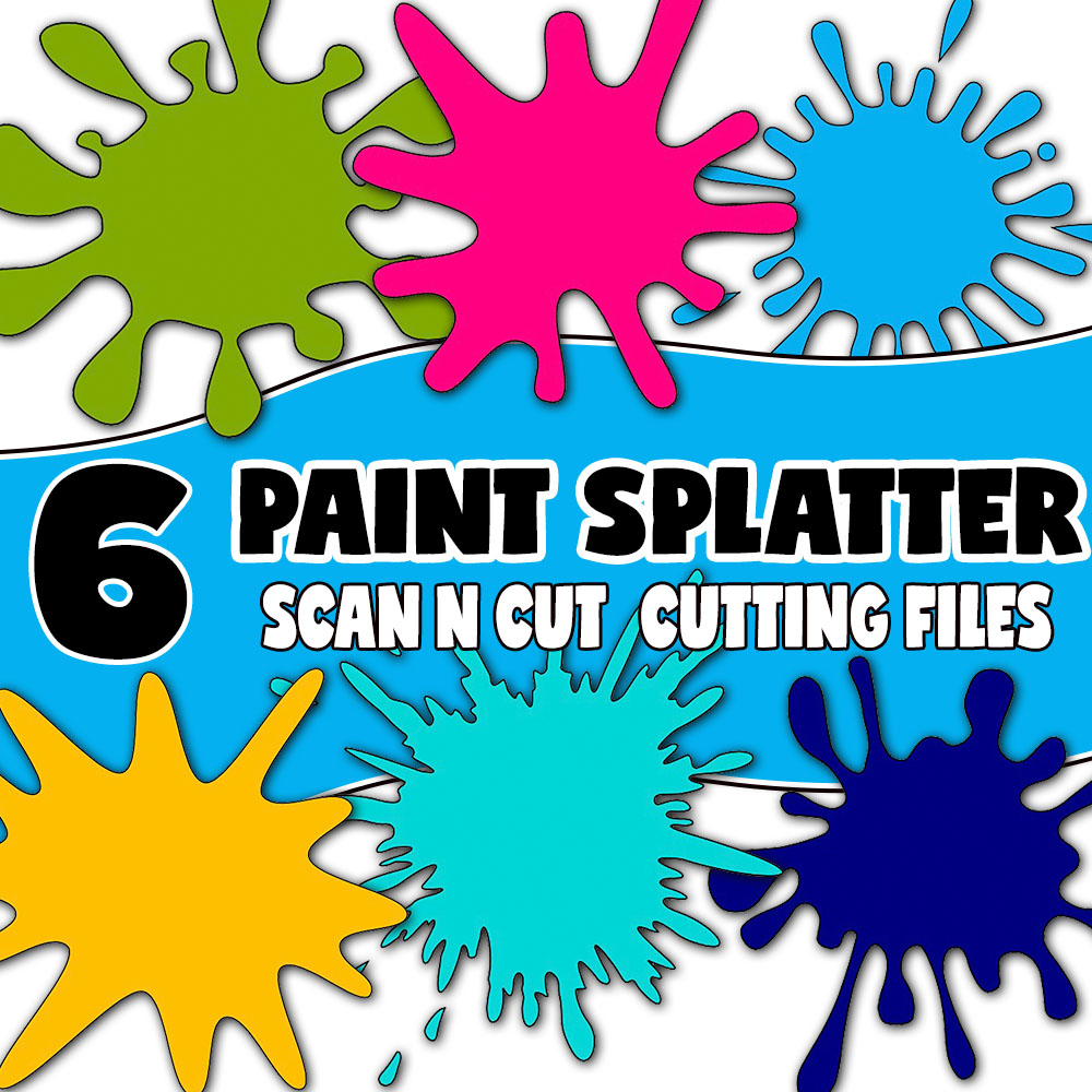 brother scan n cut paint splatter cutting files